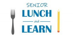 Senior Lunch and Learn FB
